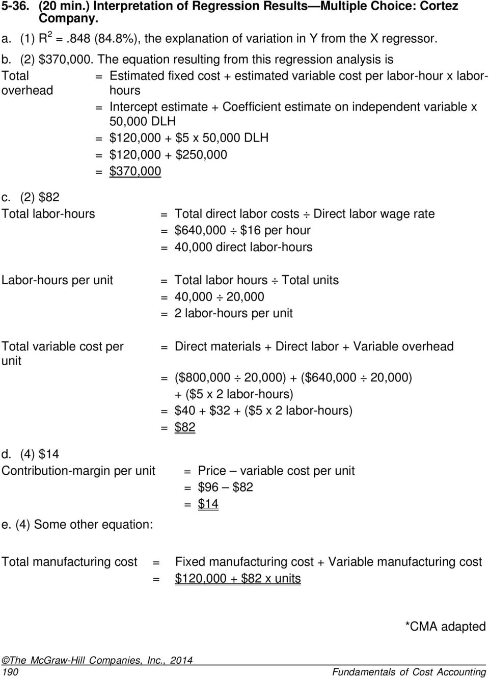 5-30  (25 min ) Methods of Estimating Costs High-Low