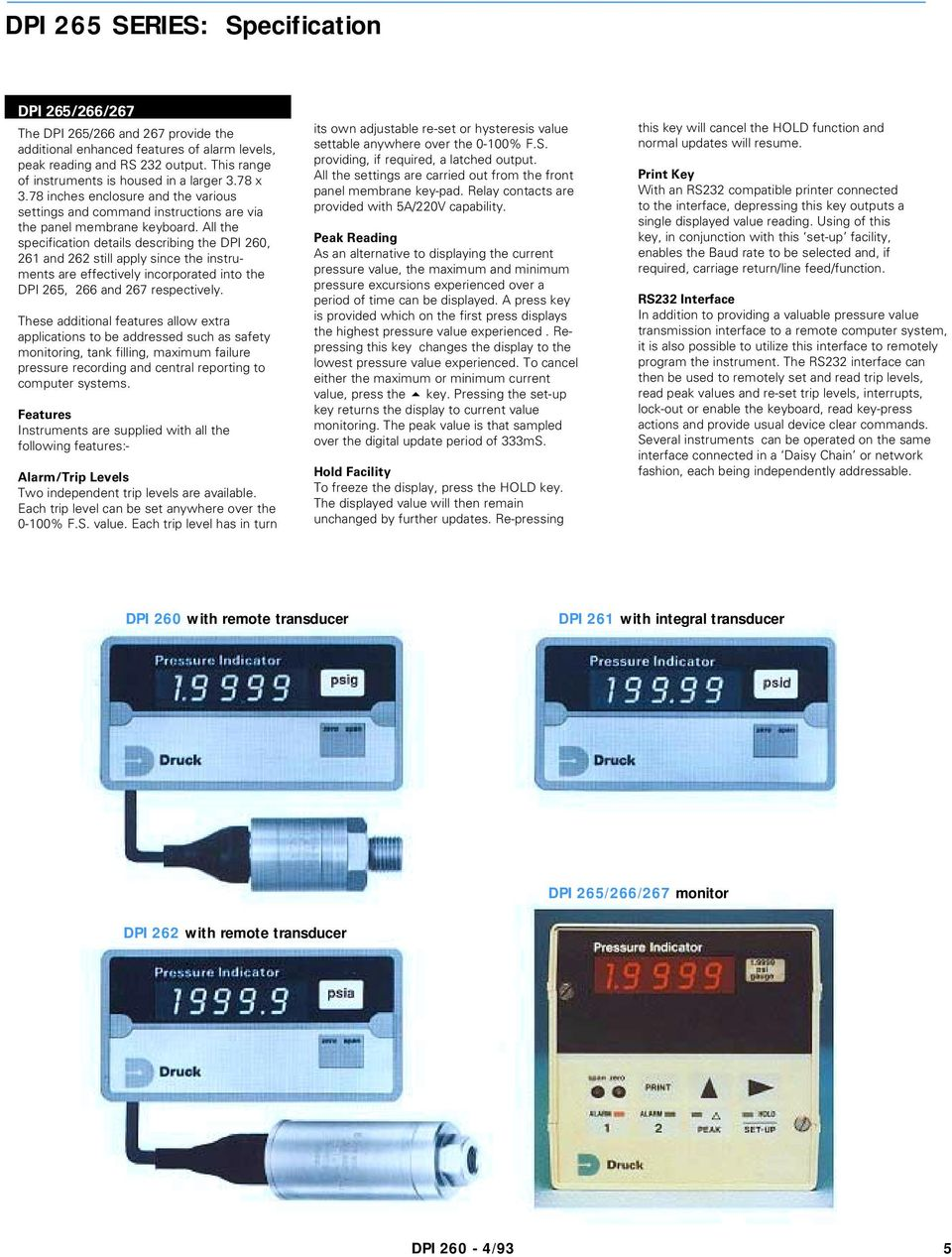 All the specification details describing the DPI 260, 261 and 262 still  apply since the