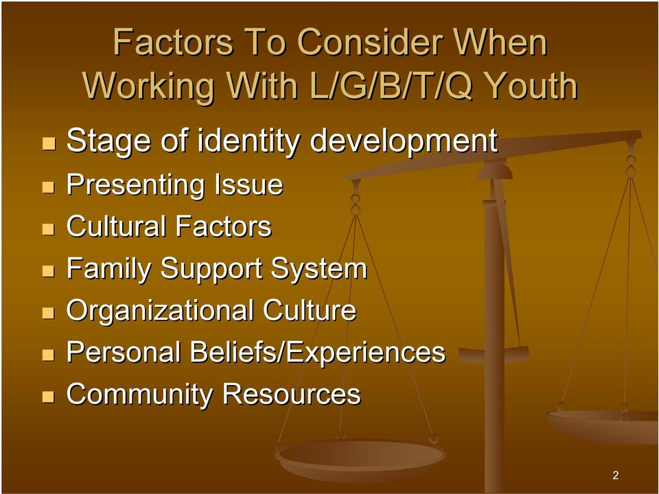 Cultural Factors Family Support System Organizational