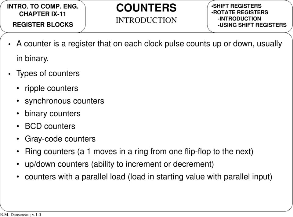 Types of counters ripple counters synchronous counters binary counters BC counters Gray-code counters Ring counters (a 1