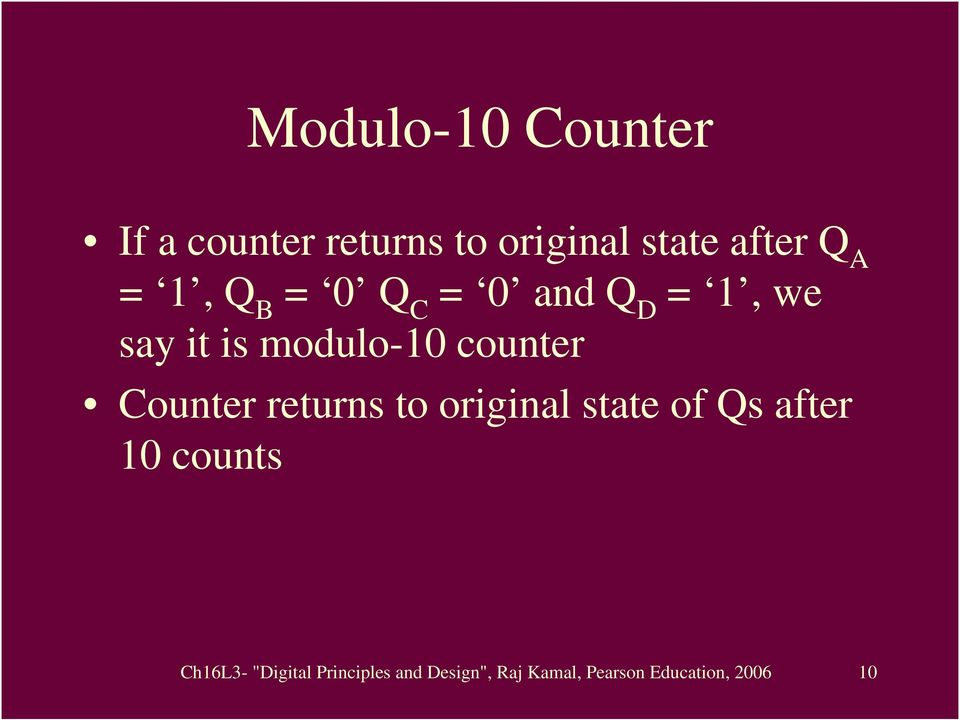 Counter returns to original state of Qs after 10 counts Ch16L3-