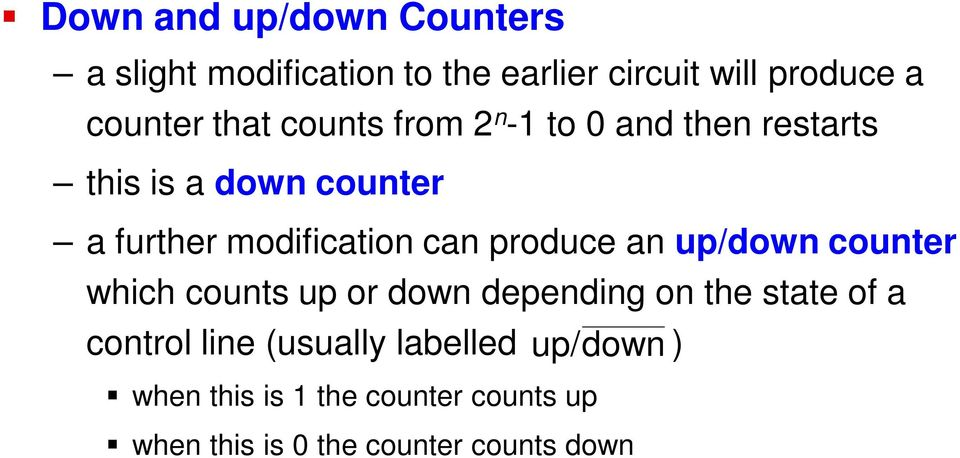 produce an up/down counter which counts up or down depending on the state of a control line
