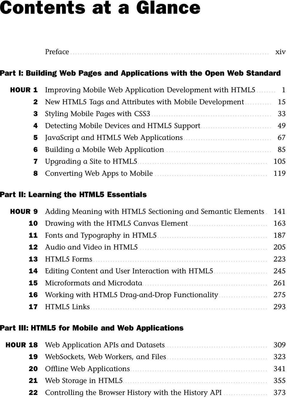67 6 Building A Mobile Web Application 85 7 Upgrading