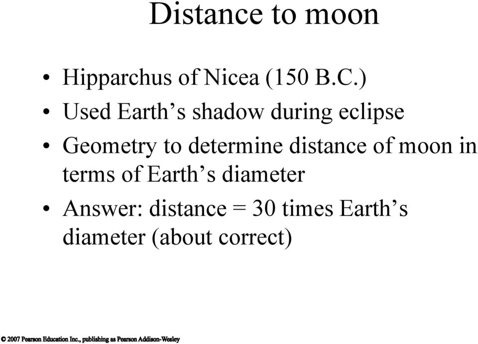 determine distance of moon in terms of Earth s