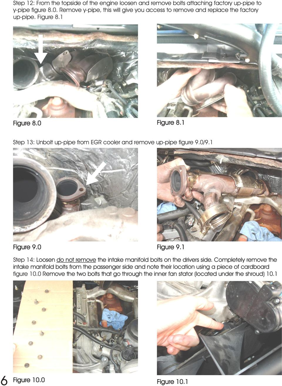 1 Step 13: Unbolt up-pipe from EGR cooler and remove up-pipe figure 9.0/9.1 Figure 9.0 Figure 9.