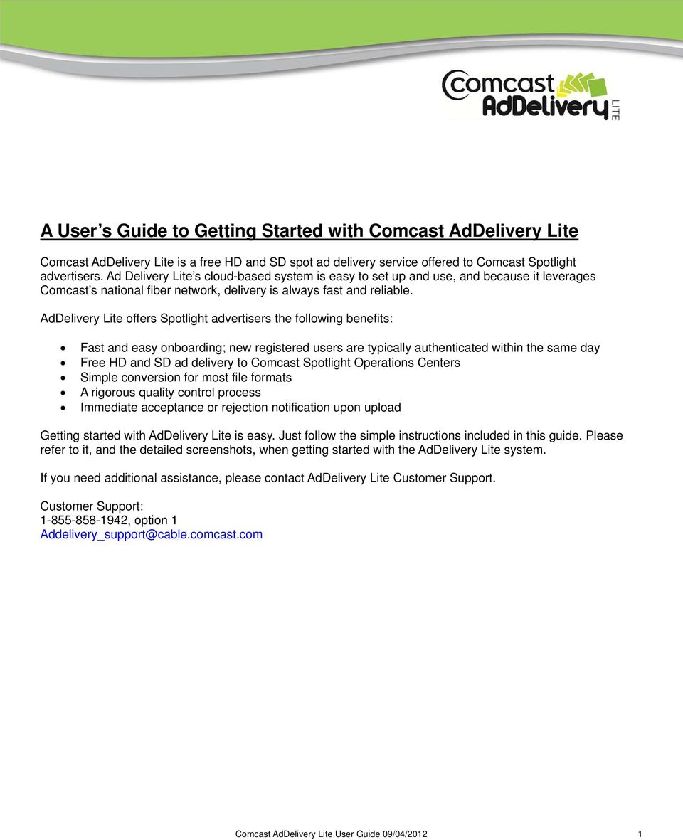 A User s Guide to Getting Started with Comcast AdDelivery
