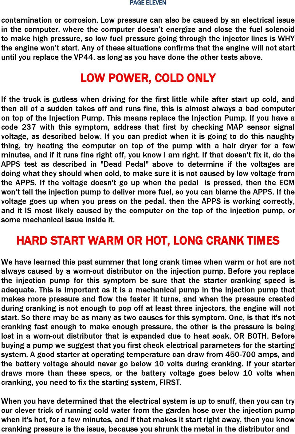 Vp44 Wiring Diagram Library Pump Injector Lines Is Why The Engine Won T Start Any Of These Situations Confirms That