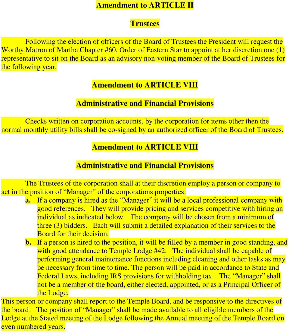 Amendment to ARTICLE VIII Administrative and Financial Provisions Checks written on corporation accounts, by the corporation for items other then the normal monthly utility bills shall be co-signed