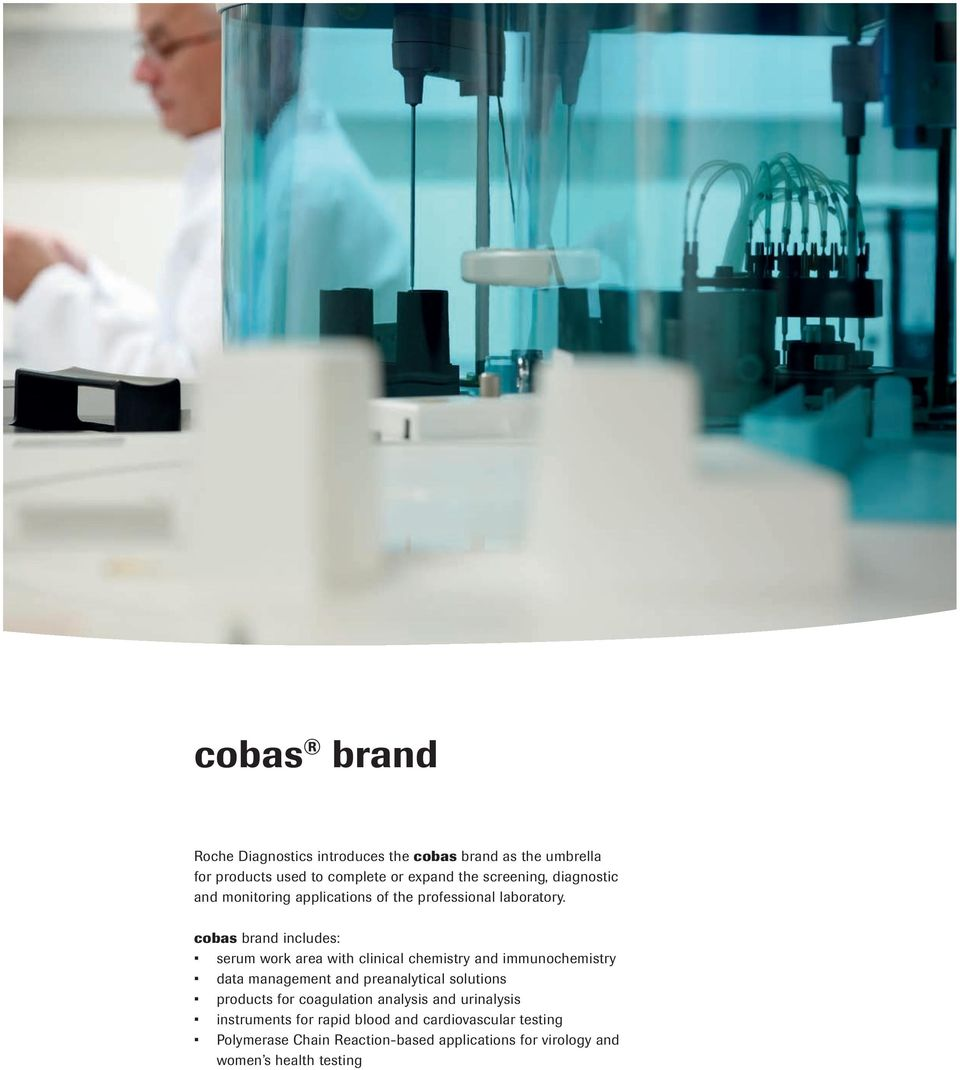 cobas brand includes: serum work area with clinical chemistry and  immunochemistry data management and preanalytical