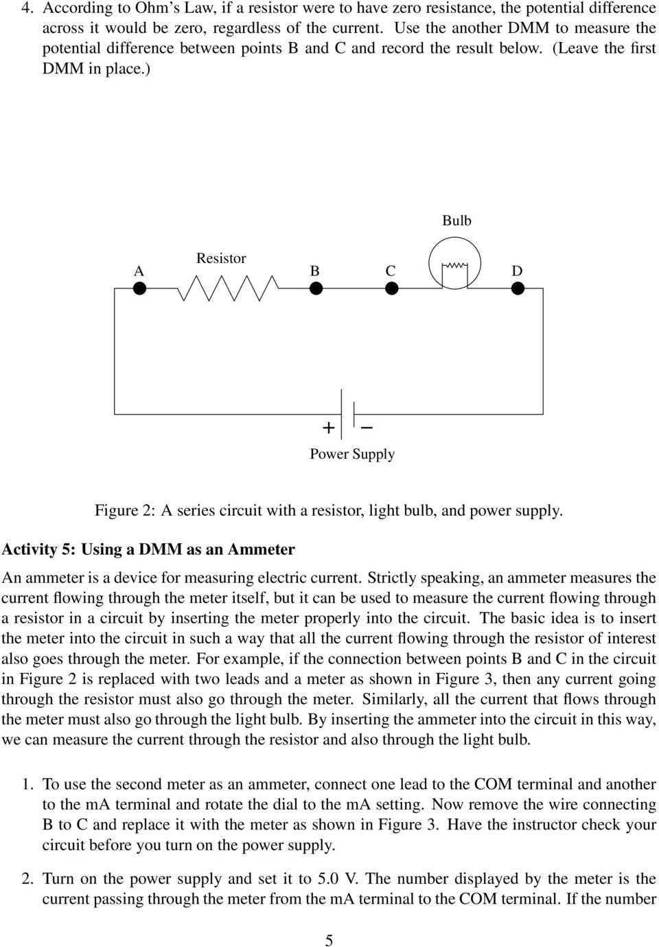 Resistance Ohm S Law And The Temperature Of A Light Bulb Filament Parallel Circuit Lamps May Be Connected In Resistor B C D Power Supply Figure 2 Series With