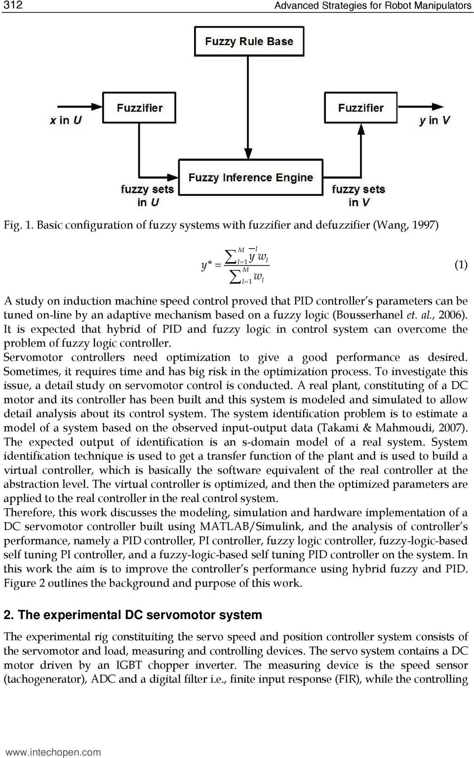 Development Of Fuzzy Logic Based Self Tuning Pi Controller For Simple Bidirectional Dc Motor Speed Electronic Boy Can Be Tuned On Line By An Adaptive Mechanism A