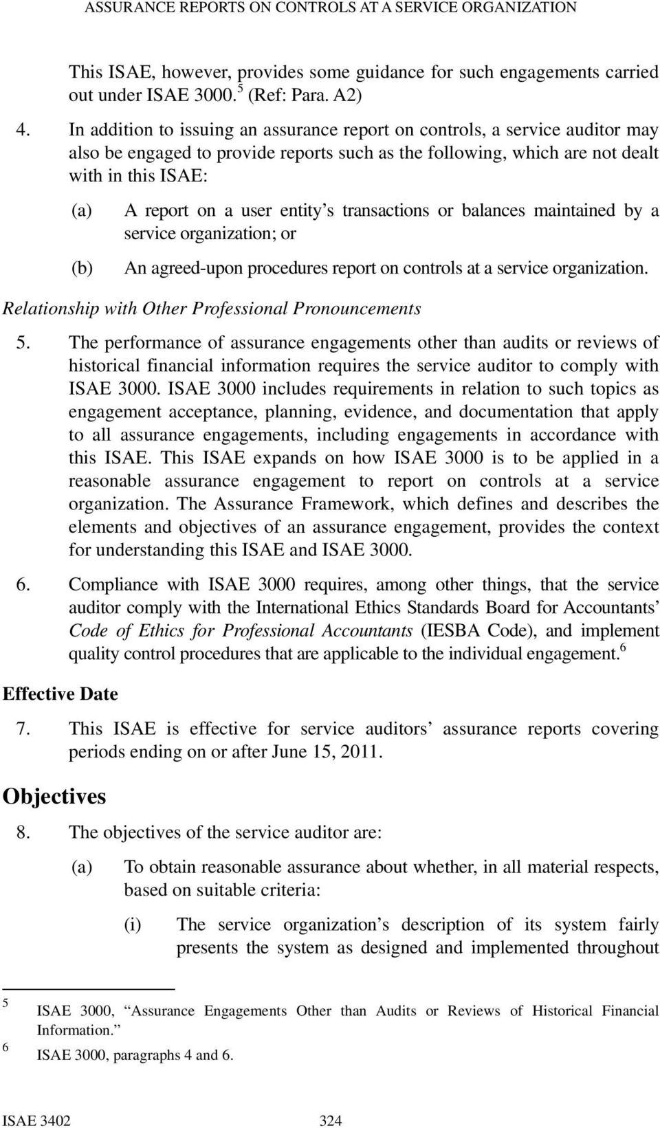 entity s transactions or balances maintained by a service organization; or (b) An agreed-upon procedures report on controls at a service organization.