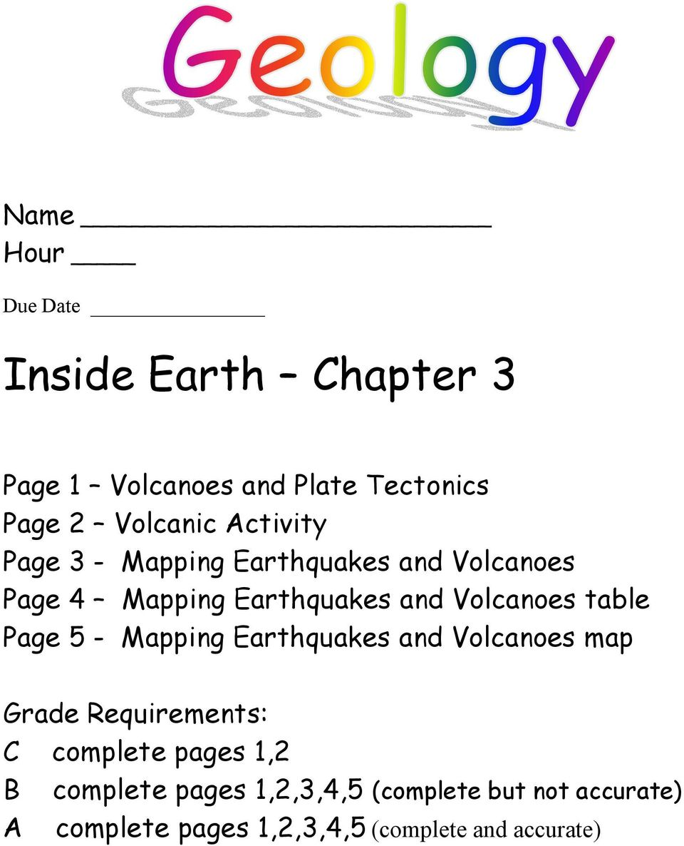 table Page 5 - Mapping Earthquakes and Volcanoes map Grade Requirements: C complete pages 1,2 B