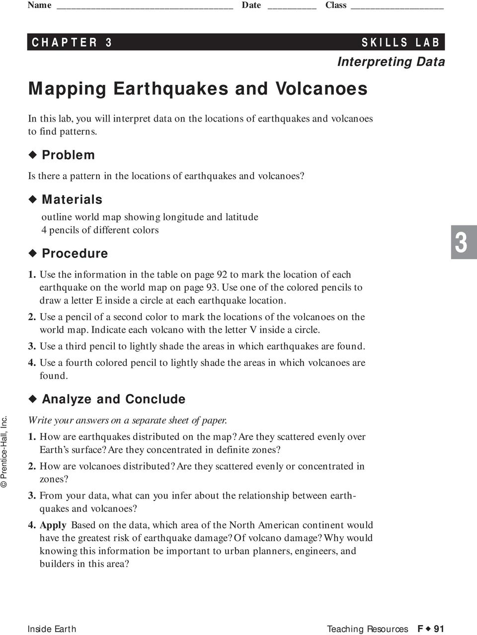 Use the information in the table on page 92 to mark the location of each earthquake on the world map on page 9.