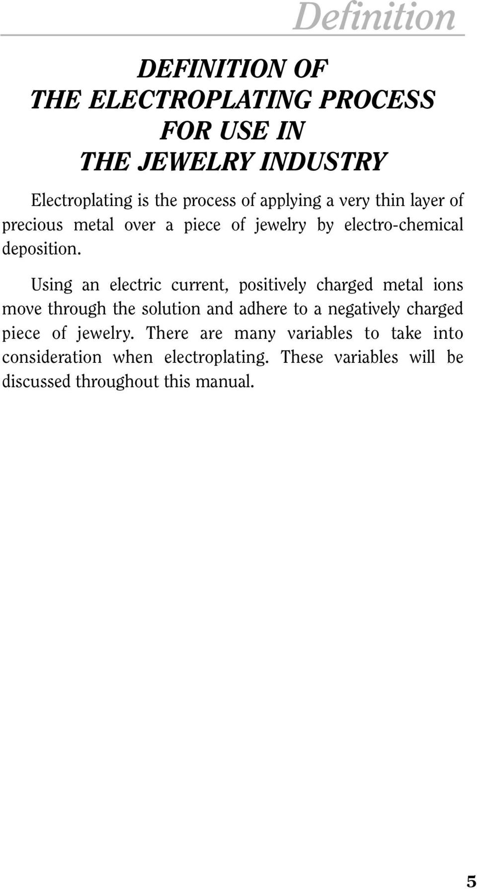 Table Of Contents Super Hard Cyanide Free Diy Circuit Boards Using Photo Etch Process7 Construction An Electric Current Positively Charged Metal Ions Move Through The Solution And Adhere To