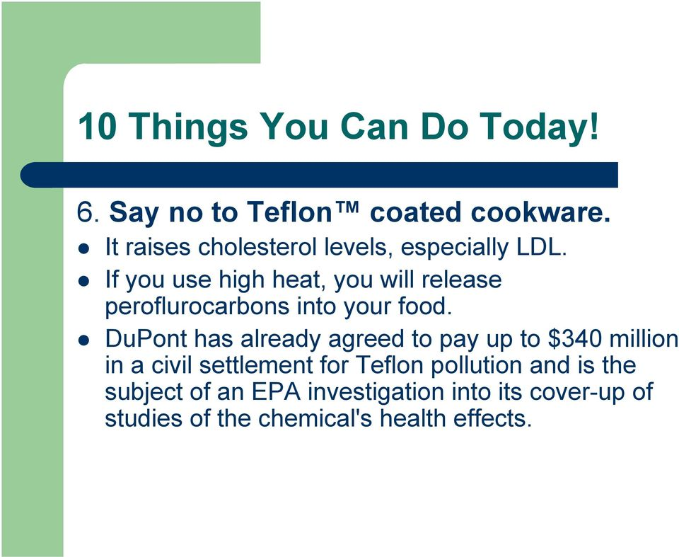 DuPont has already agreed to pay up to $340 million in a civil settlement for Teflon