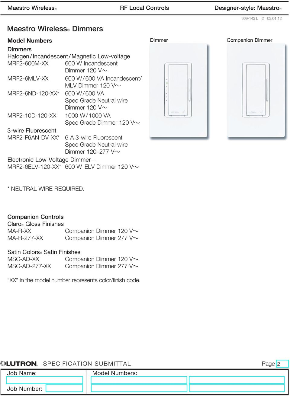 Maestro Wireless Dimmers and Switches - PDF on star wiring diagram, pulse wiring diagram, tobias wiring diagram, mutant wiring diagram, metro wiring diagram, matrix wiring diagram, mars wiring diagram, harmony wiring diagram, korg wiring diagram, hunter wiring diagram, taylor wiring diagram, thor wiring diagram, samsung wiring diagram, access wiring diagram, legacy wiring diagram, toshiba wiring diagram, echo wiring diagram, johnson wiring diagram, northstar wiring diagram, panasonic wiring diagram,