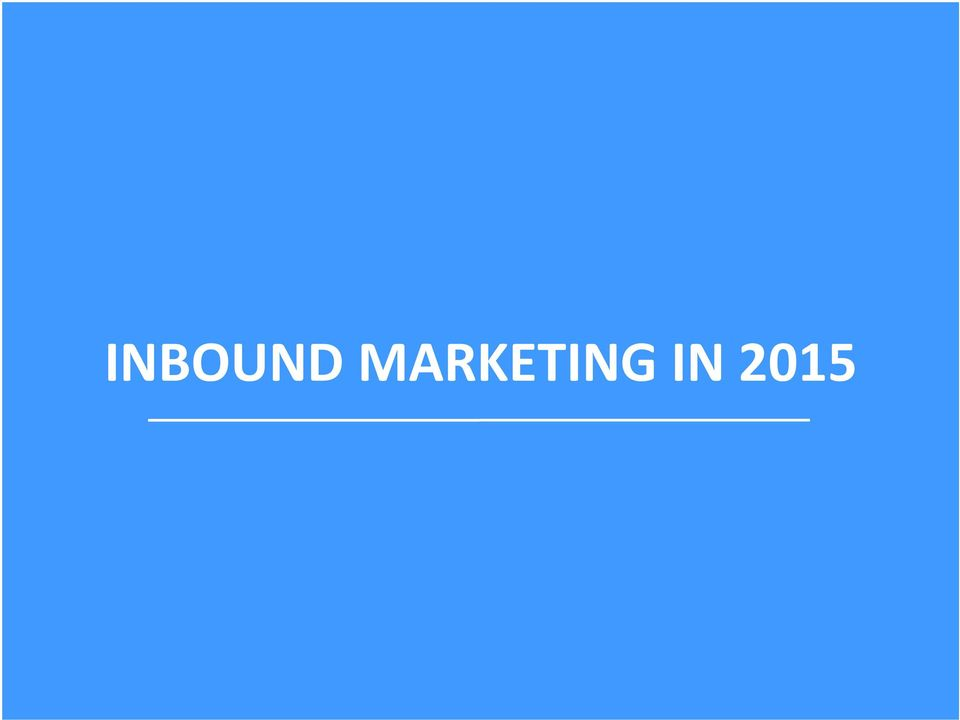 MARKETING IN 2015 2016 Predictions in Three Key