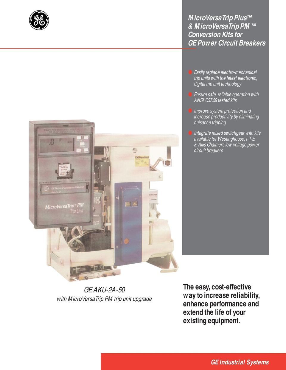 Microversatrip Plus Pm Conversion Kits For Ge Power Tripping Unit Of Circuit Breaker 59 Tested Improve System Protection And Increase Productivity By Eliminating Nuisance Integrate Mixed Switchgear