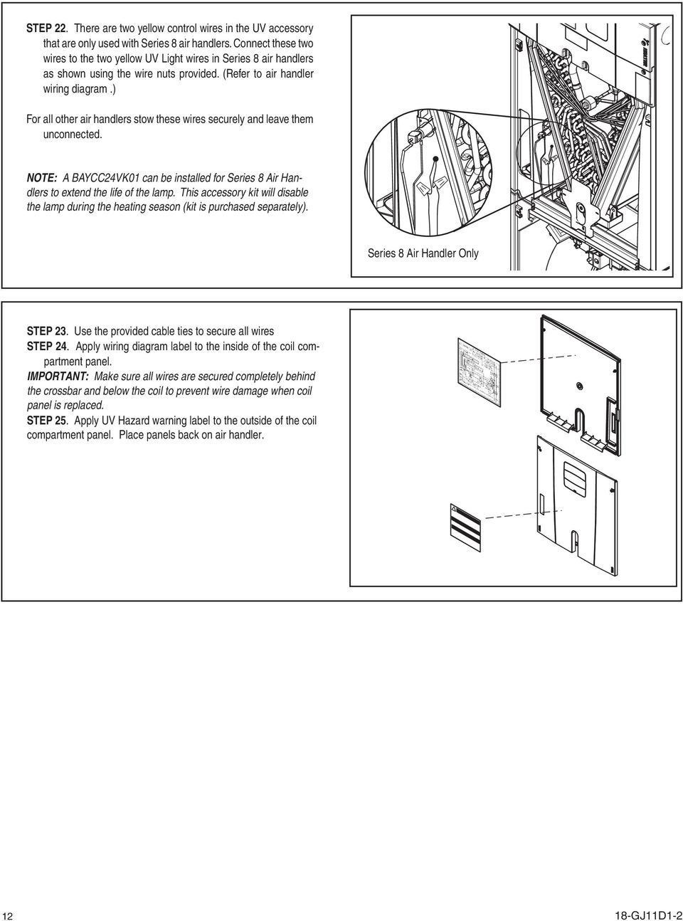 Installer S Guide Warning 18 Gj11d1 2 Ultraviolet Uv C Lamp Kit Daytime Running Lights Wiring Diagram Also Harley Davidson Forty Eight For All Other Air Handlers Stow These Wires Securely And Leave Them Unconnected Br