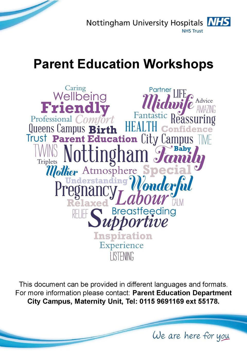 For more information please contact: Parent Education