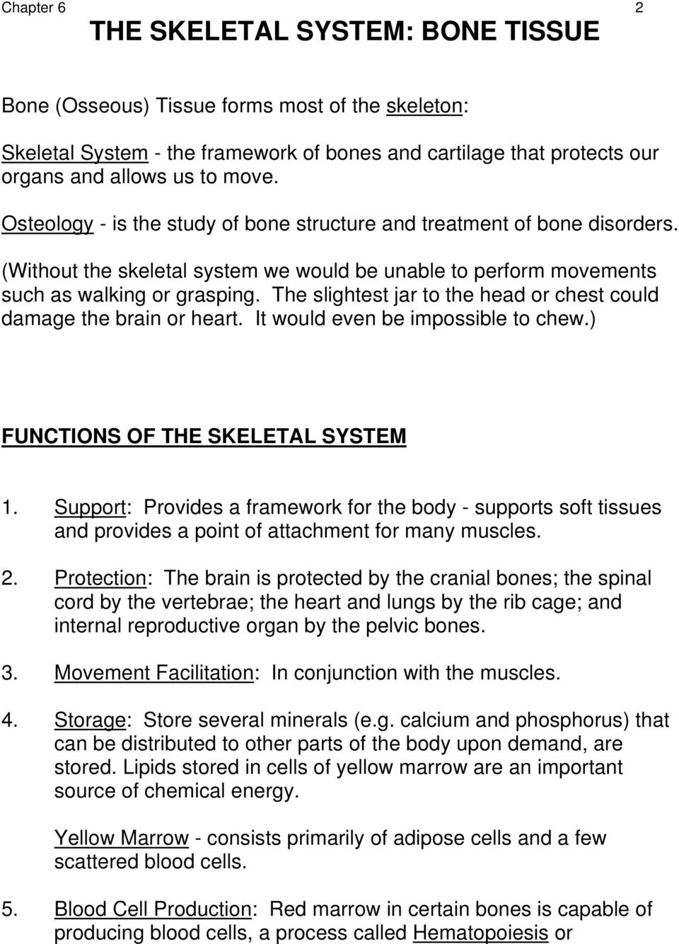 The Skeletal System Bone Tissue Chapter 6 Anatomy And Physiology