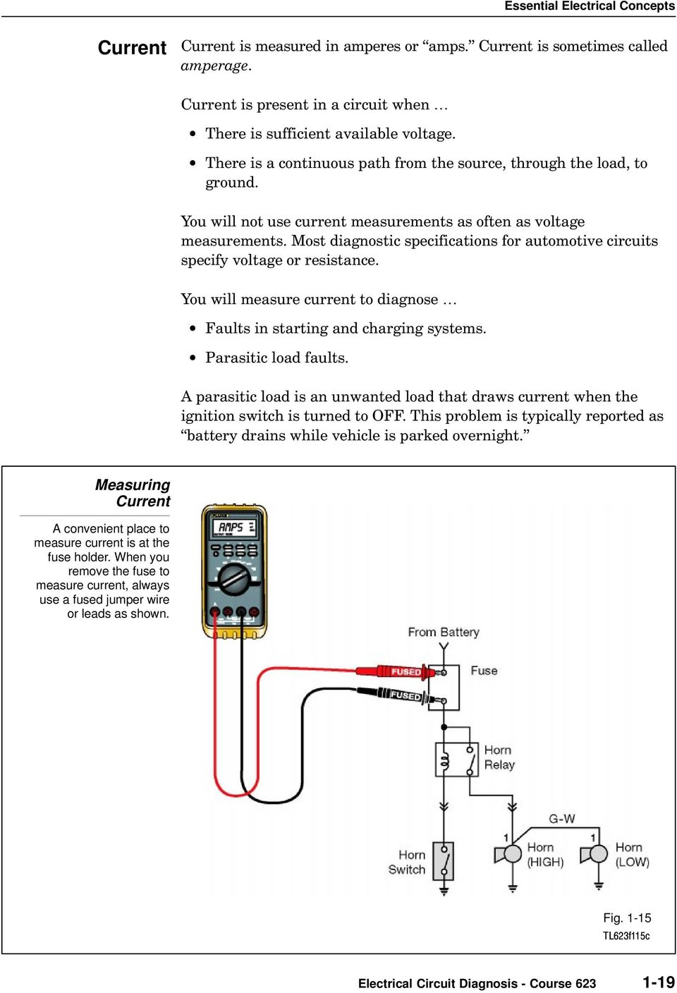 Essential Electrical Concepts Pdf Measuring Resistance In Circuit And Out Most Diagnostic Specifications For Automotive Circuits Specify Voltage Or You Will Measure Current To