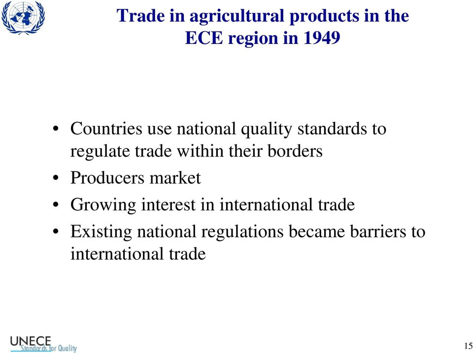 borders Producers market Growing interest in international trade