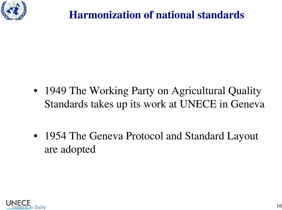 takes up its work at UNECE in Geneva 1954 The