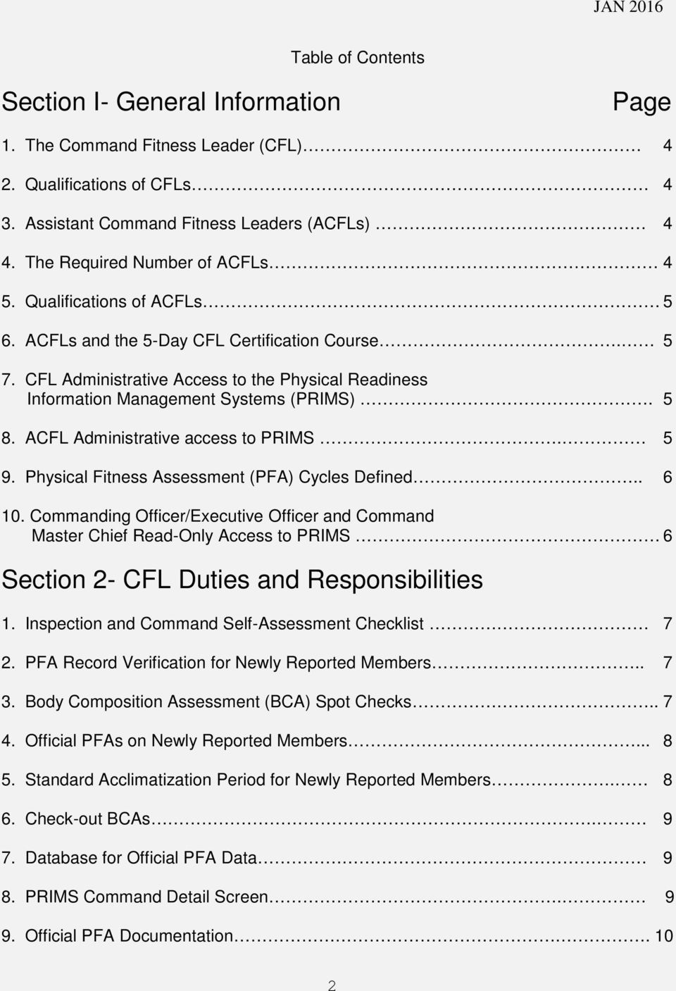 CFL Administrative Access to the Physical Readiness Information Management Systems (PRIMS). 5 8. ACFL Administrative access to PRIMS. 5 9. Physical Fitness Assessment (PFA) Cycles Defined.. 6 10.