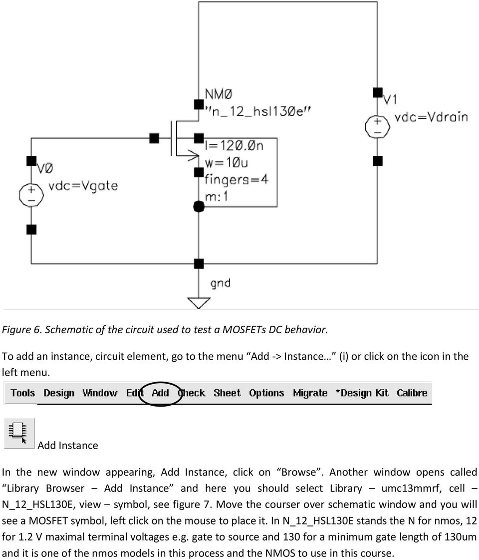 Etin25 Analogue Ic Design Laboratory Manual Lab 1 Pdf Mosfet Circuits Tutorial Cmos Model Generation And Labview Another Window Opens Called Library Browser Add Instance Here You Should Select Umc13mmrf