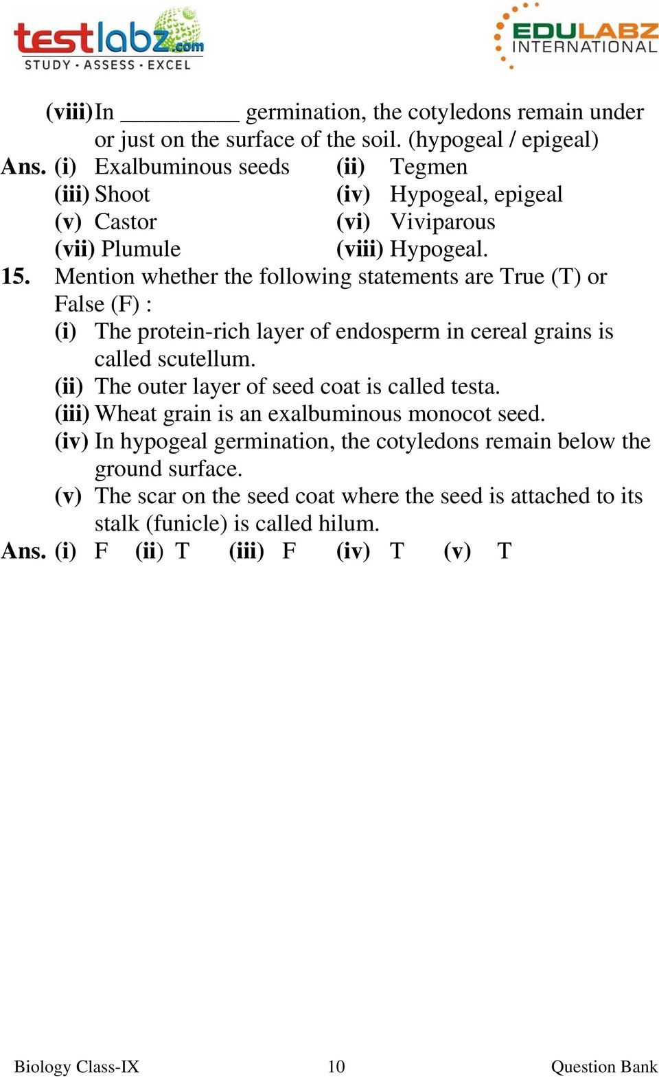 Question Bank Seed Structure Types And Germination Pdf Diagram Monocot Mention Whether The Following Statements Are True T Or False F