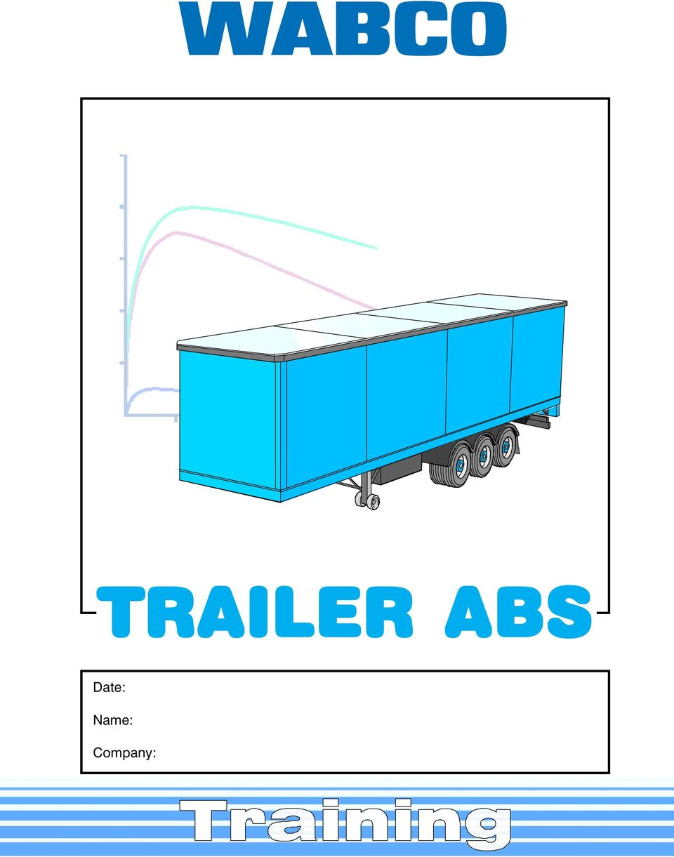Wabco Trailer Abs Date Name Company Pdf Freightliner Harness Wire Connectors Vario C Basic Concept 4 Self Steering Axles And 5 Tri Axle Semitrailer 6s 3m Piping 6 Wiring