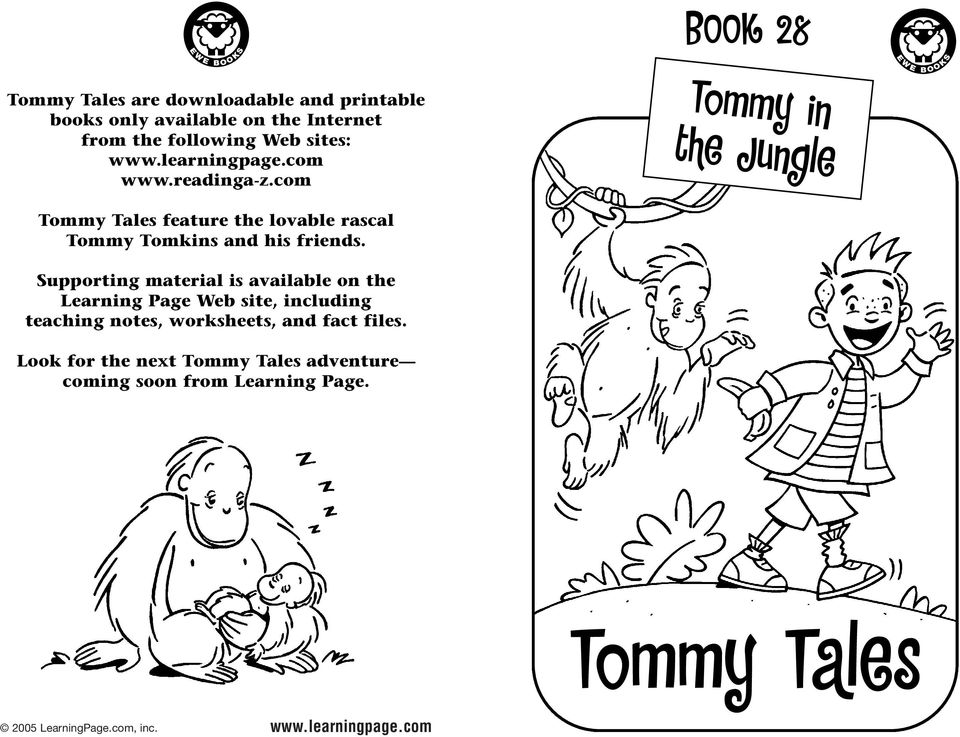 com BOOK 28 Tommy in the Jungle E W E B O O K S Tommy Tales feature the lovable rascal Tommy Tomkins and his friends.