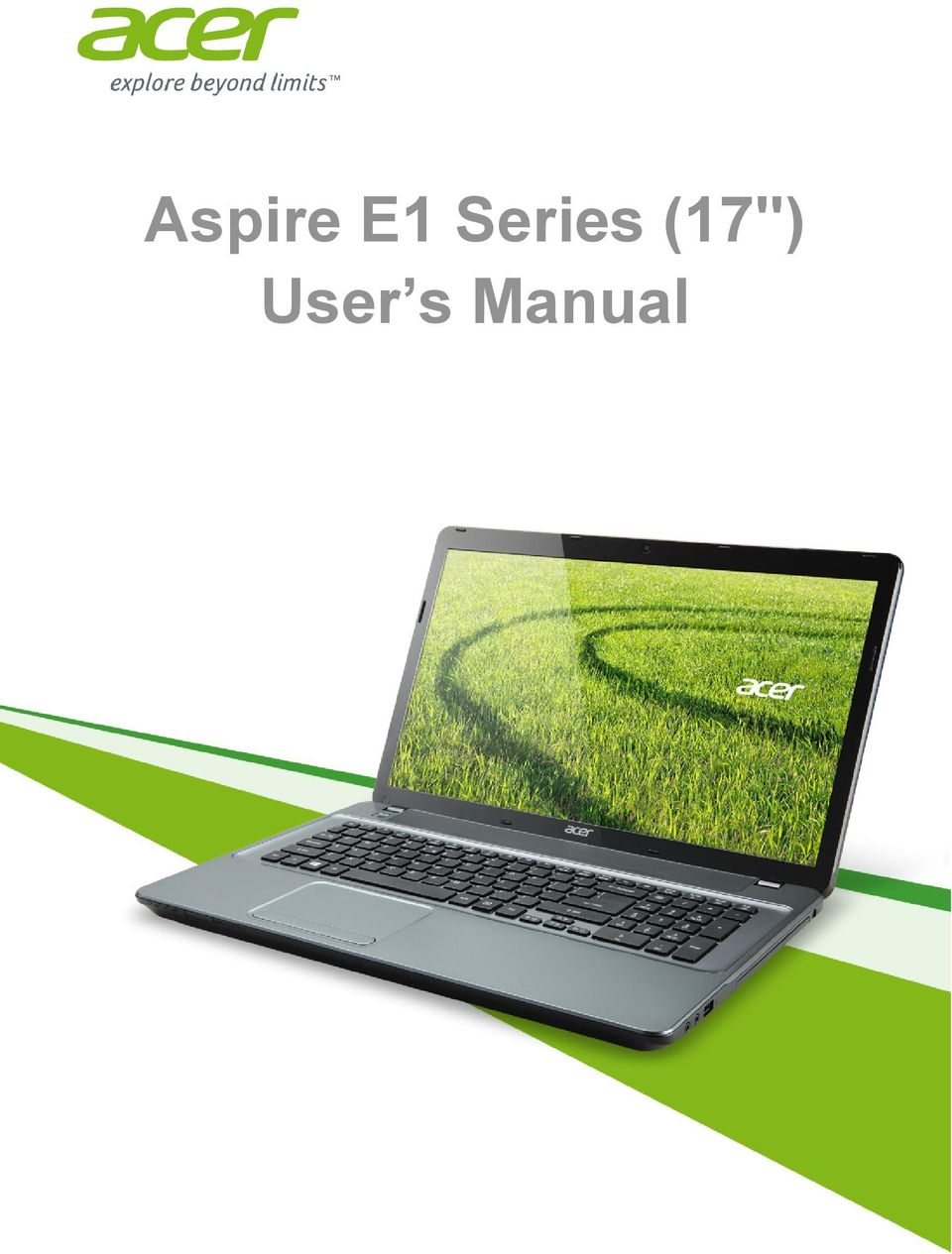 """Aspire E1 Series (17"""") Covers: Aspire E1-772G / E1-772 / E1-732G / E1-732  This revision: October 2013 Sign up for an Acer ID and enable Acer Remote  Files ..."""