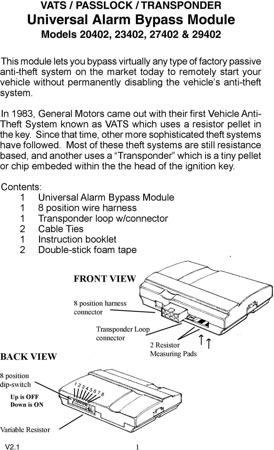 Vats Passlock Transponder Universal Alarm Bypass Module Models Ignition Key Switch Wiring Diagram On 93 Sable In 1983 General Motors Came Out With Their First Vehicle Anti Theft System Known