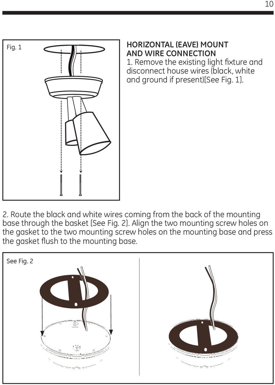 Led Security Spotlight User Manual Pdf Light Fixture Wiring 2 White Black Route The And Wires Coming From Back Of Mounting Base