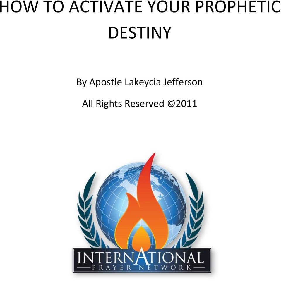 HOW TO ACTIVATE YOUR PROPHETIC DESTINY - PDF