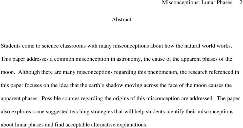 Students Misconceptions as to the Cause of  the Apparent