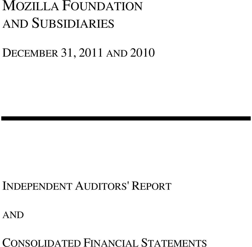 AND 2010 INDEPENDENT AUDITORS'
