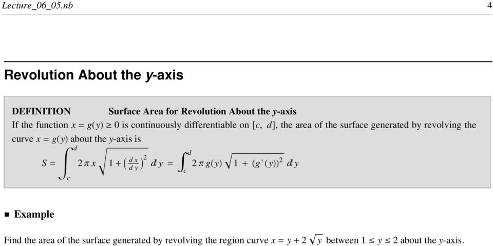 continuously ifferentile on @c, D, the re of the surfce generte y revolving the curve x = ghyl out the y-xis is c 2