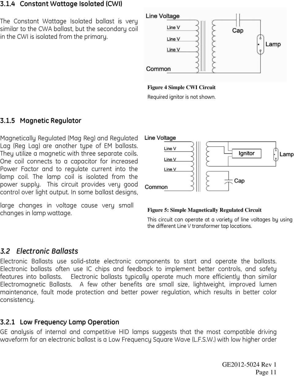 Hid Ballast Application Guide Pdf Mercury Vapor Wiring Diagram They Utilize A Magnetic With Three Separate Coils One Coil Connects To Capacitor For