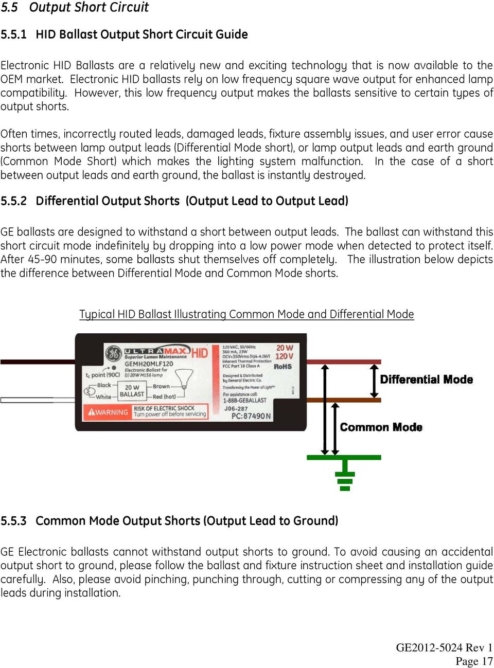 Hid Ballast Application Guide Pdf Ge Dimming Wiring Diagram Often Times Incorrectly Routed Leads Damaged Fixture Assembly Issues And User