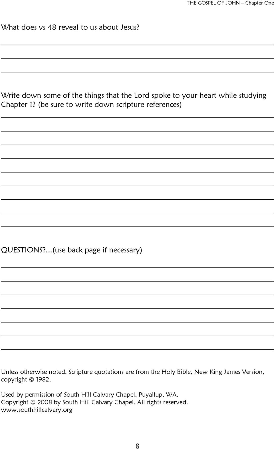 (be sure to write down scripture references) QUESTIONS?