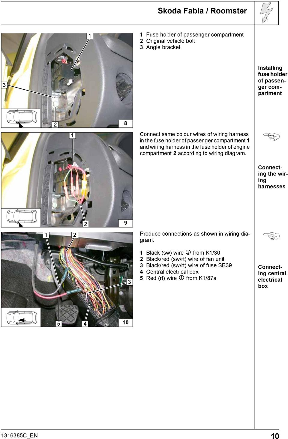 Always Follow All Webasto Installation And Repair Instructions 2003 Vw Beetle Fuse Block Wiring Harness Holder Of Passenger Compartment Connecting The Harnesses 9 Black Sw Wire From