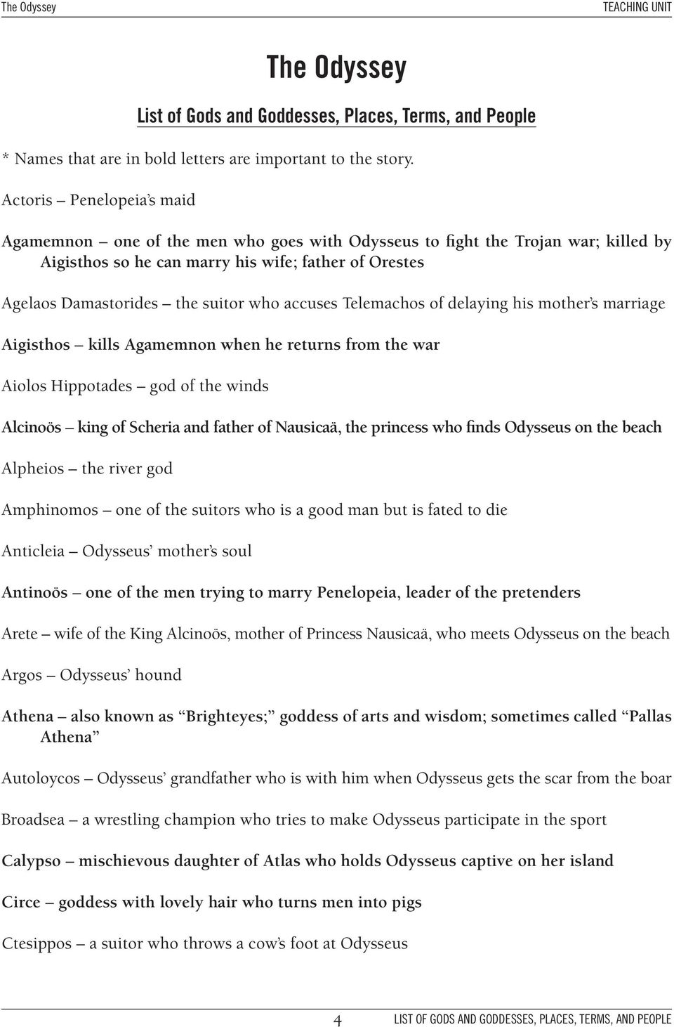 accuses Telemachos of delaying his mother s marriage Aigisthos kills  Agamemnon when he returns from the