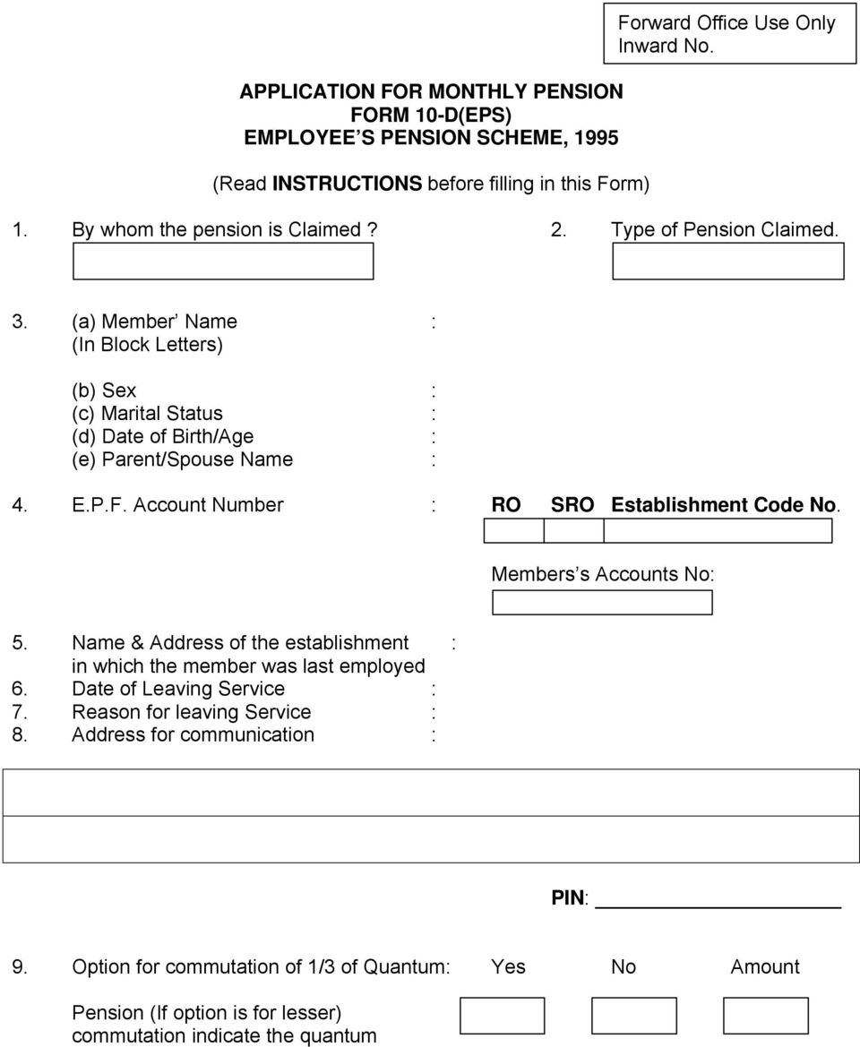 APPLICATION FOR MONTHLY PENSION FORM 10-D(EPS) EMPLOYEE S PENSION