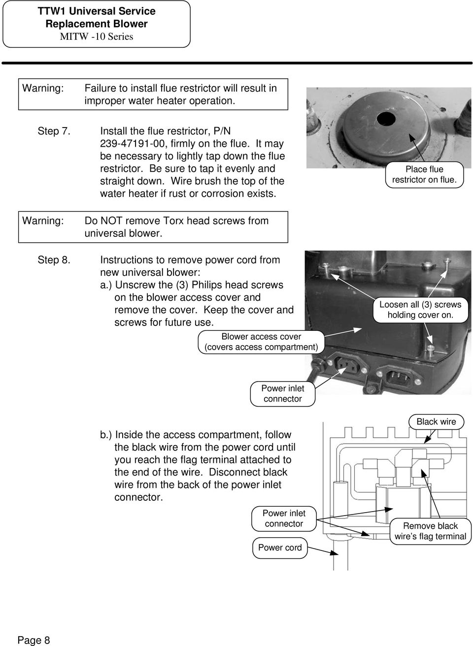 Instructions For Ttw 1 Universal Service Replacement Blower Kit P N Diagram Of Honda Motorcycle Parts 2012 Gl1800 8a Cylinder Head Cover Do Not Remove Torx Screws From To Power Cord