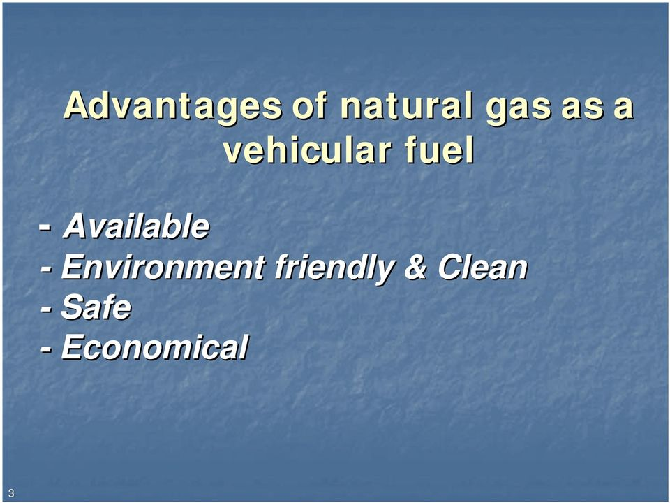 Advantages Of Natural Gas >> Natural Gas Vehicles Fuel Of The Future Pdf