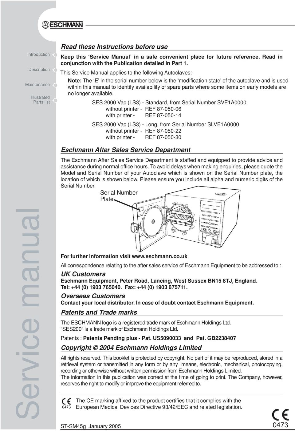 This Service Manual applies to the following Autoclaves:- Note: The E in  the. 3 SES 2000 Vac ...